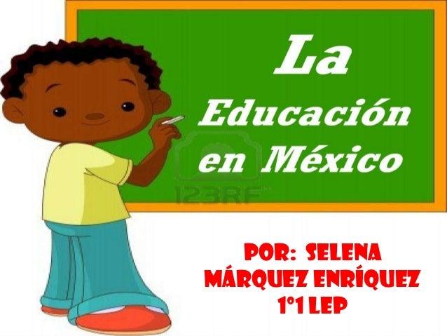 La educacion en mexico