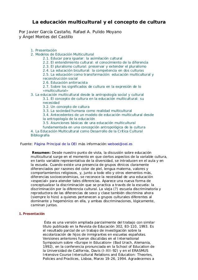 La educación multicultural y el concepto de culturaPor Javier García Castaño, Rafael A. Pulido Moyanoy Ángel Montes del Ca...