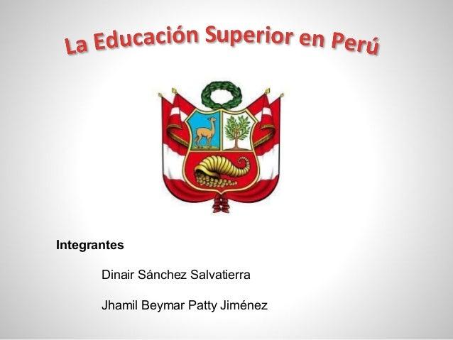Integrantes Dinair Sánchez Salvatierra Jhamil Beymar Patty Jiménez