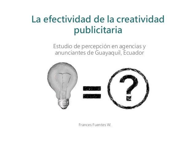 La efectividad de la creatividad publicitaria