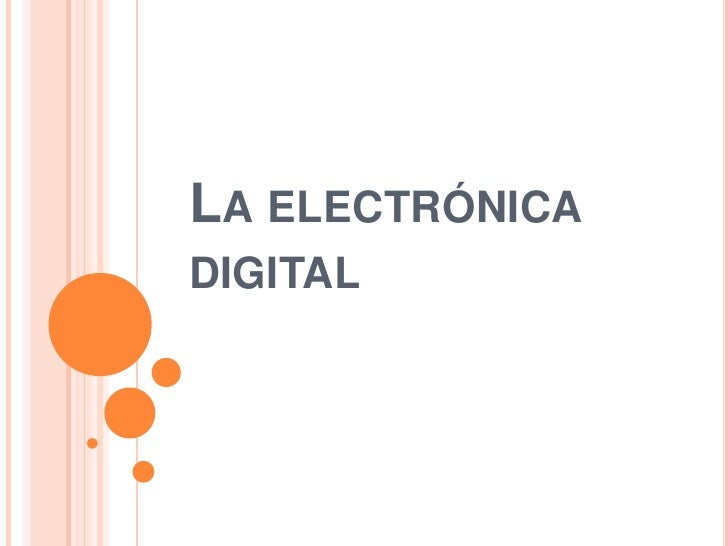 La electrónica digital<br />