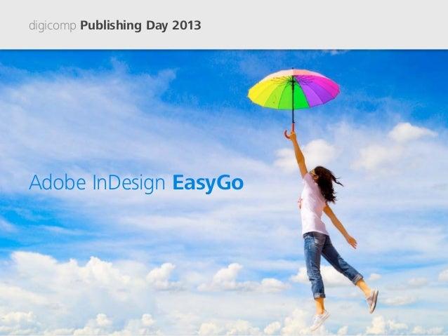 digicomp Publishing Day 2013AdobeInDesign EasyGo