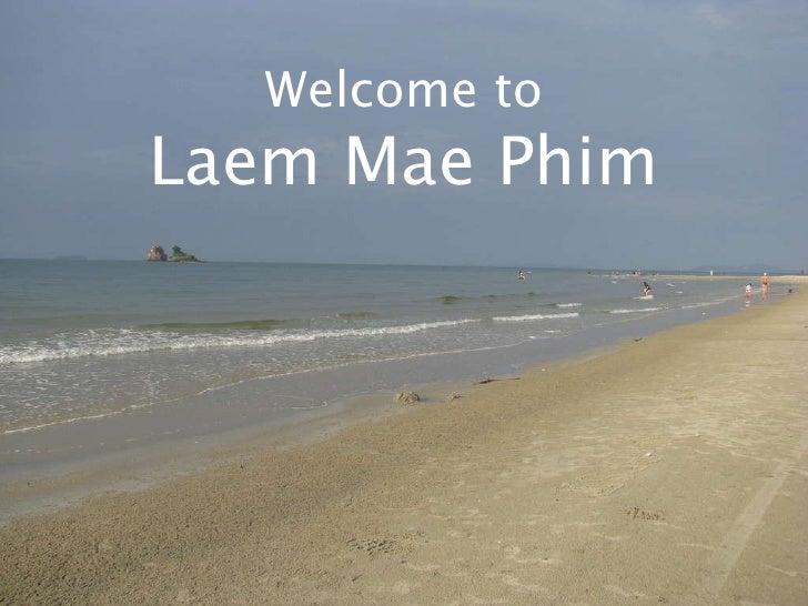 Rayong real estate attractions : Laem Mae Phim beach