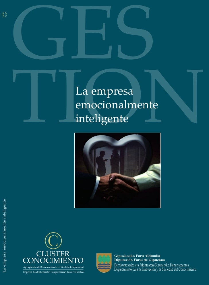 Libro La empesa emocionalmente inteligente Presentación Slide Share del libro La empresa emocionalmente inteligente del que soy coautor