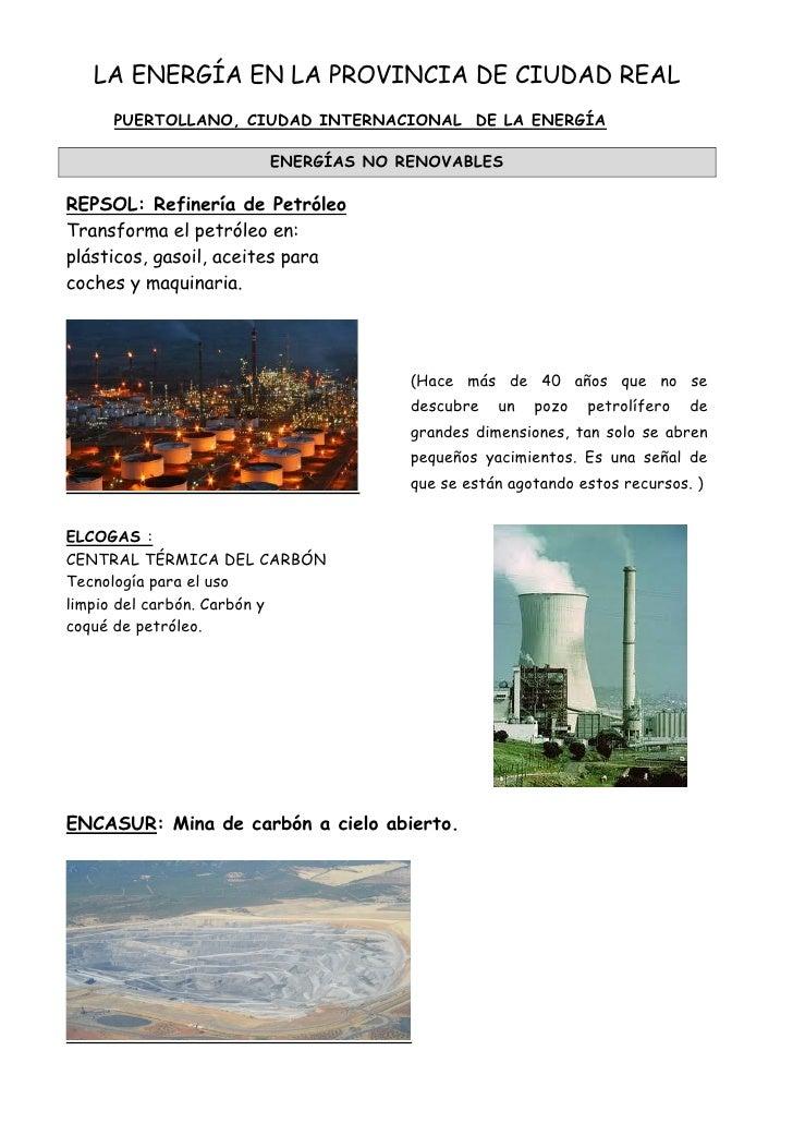 LA ENERGÍA EN LA PROVINCIA DE CIUDAD REAL     PUERTOLLANO, CIUDAD INTERNACIONAL DE LA ENERGÍA                      ENERGÍA...