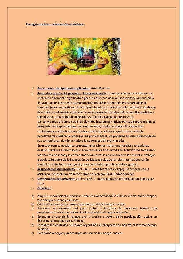 Energía nuclear: reabriendo el debateo Área o áreas disciplinares implicadas: Físico Químicao Breve descripción del proyec...