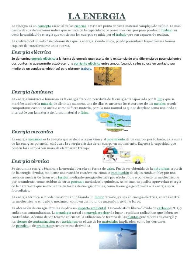 LA ENERGIALa Energía es un concepto esencial de las ciencias. Desde un punto de vista material complejo de definir. La más...