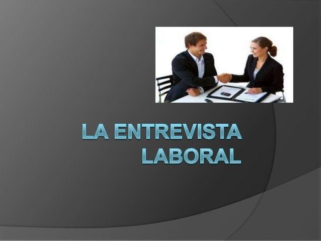  La entrevista de trabajo más habitual se suele llevar a cabo entre el solicitante, la persona que busca empleo, y un rep...