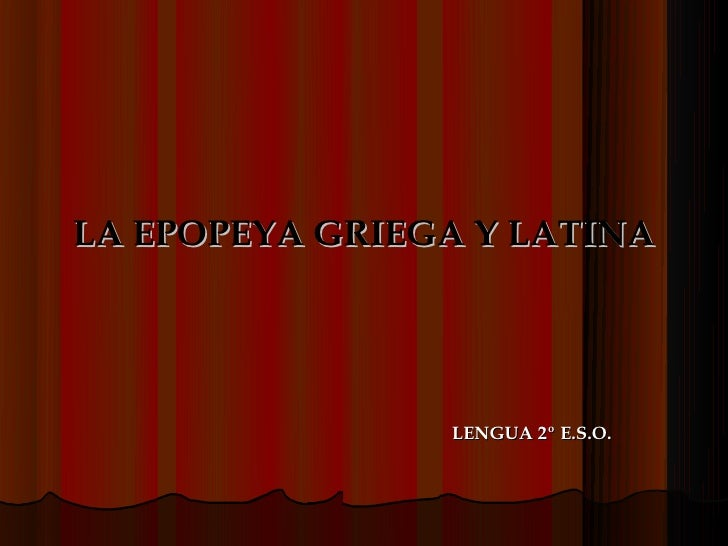 La epopeya griega y latina