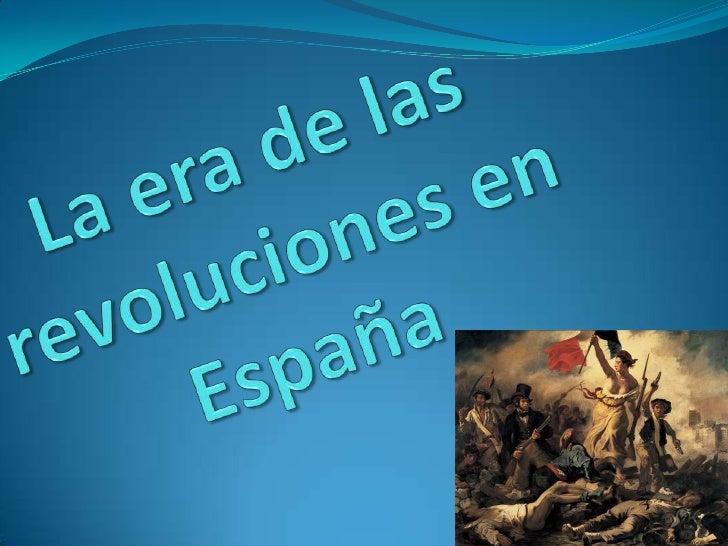 La era de las revoluciones en españa