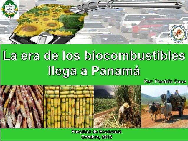 La era de los biocombustibles llega a panamá