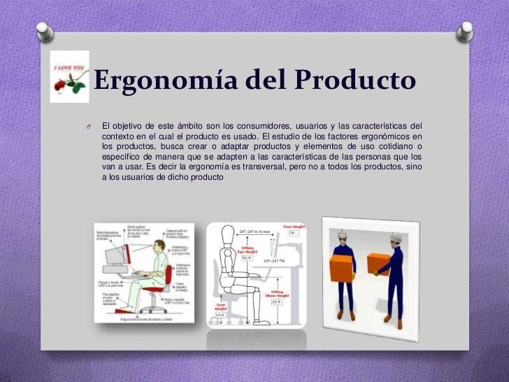 La ergonomia for Caracteristicas de la ergonomia