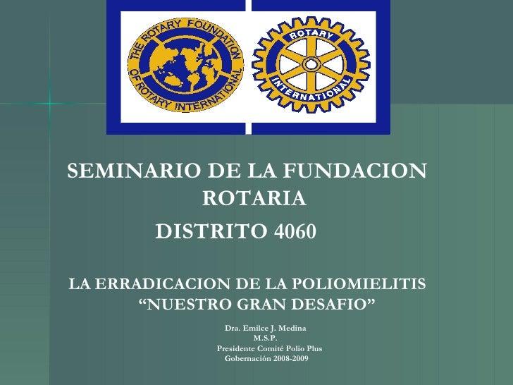 La Erradicacion De La Poliomielits Nuestro Gran Desafio 2009 2012