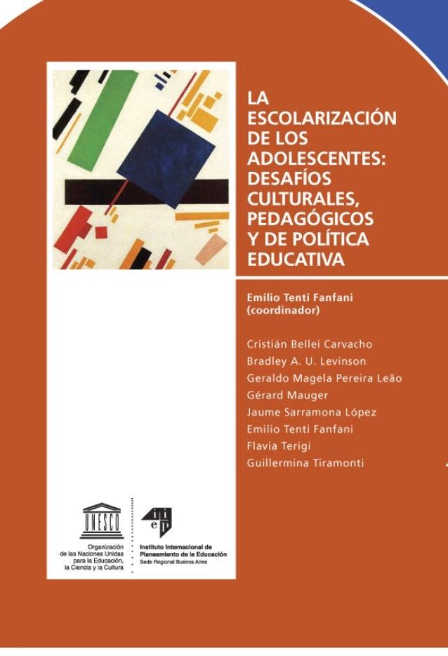 La escolarización de los adolescentes: desafíos culturales, pedagógicos y de política educativa