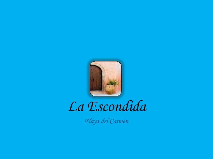 La Escondida Playa del Carmen Brochure