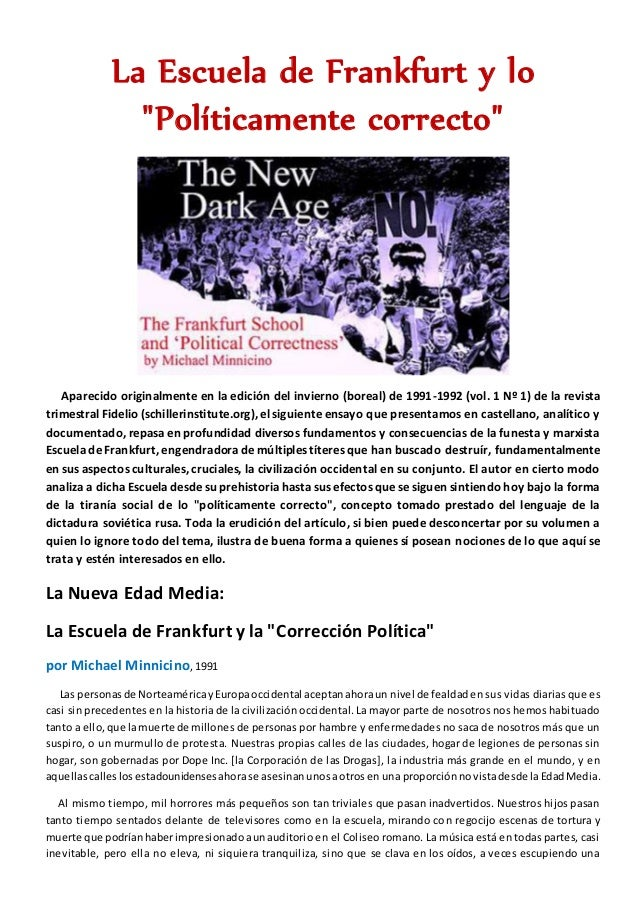 """La Escuela de Frankfurt y lo """"Políticamente correcto"""" Aparecido originalmente en la edición del invierno (boreal) de 1991-..."""
