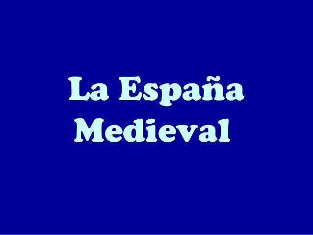 La EspañaMedieval