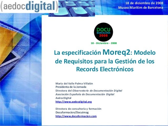 La especificacion MoReq2: Modelo de Requisitos para ERMS