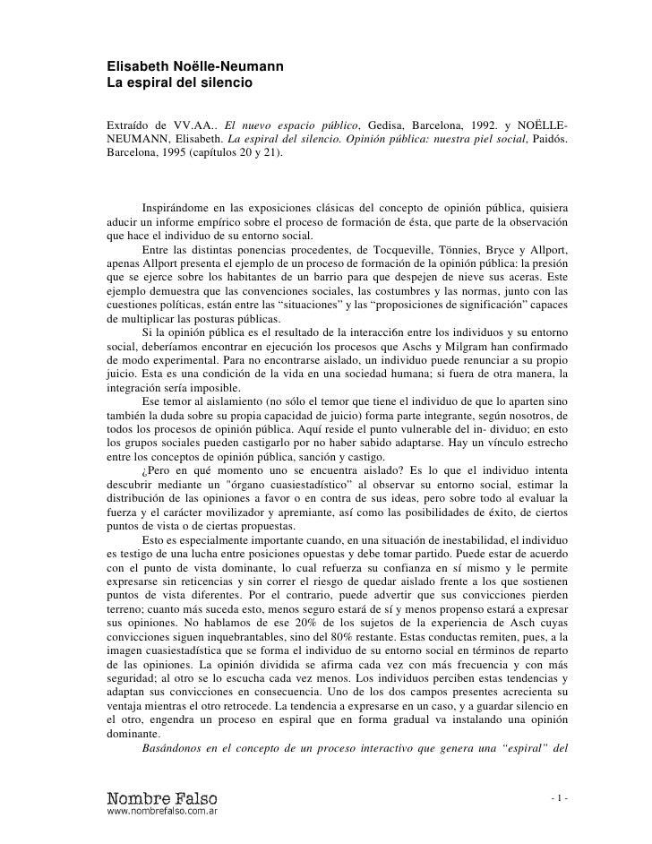 Elisabeth Noëlle-NeumannLa espiral del silencioExtraído de VV.AA.. El nuevo espacio público, Gedisa, Barcelona, 1992. y NO...