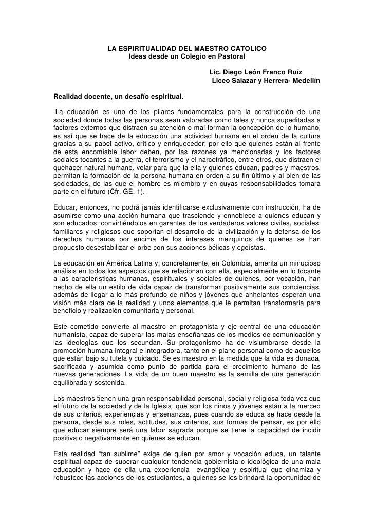 LA ESPIRITUALIDAD DEL MAESTRO CATOLICO                        Ideas desde un Colegio en Pastoral                          ...