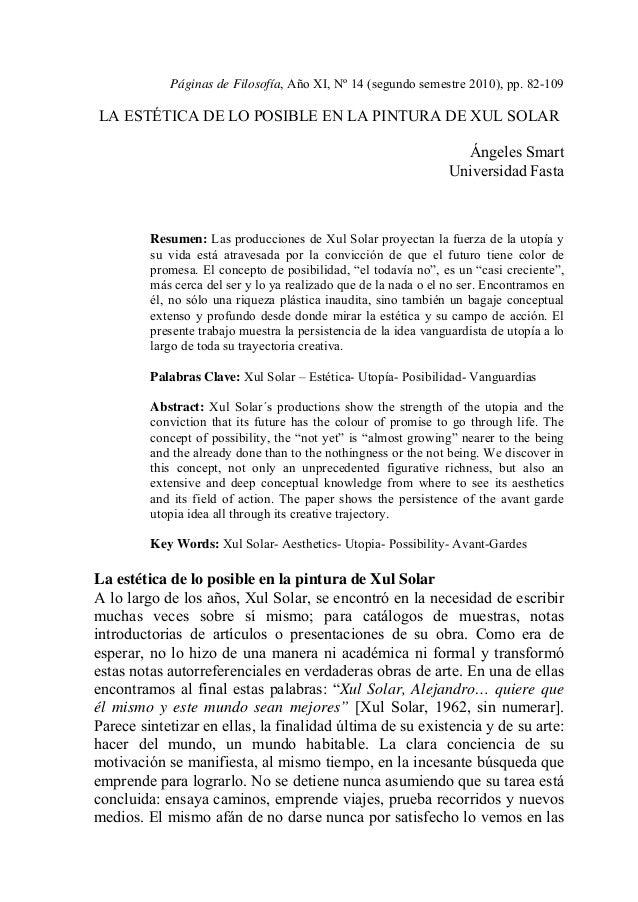 Páginas de Filosofía, Año XI, Nº 14 (segundo semestre 2010), pp. 82-109LA ESTÉTICA DE LO POSIBLE EN LA PINTURA DE XUL SOLA...