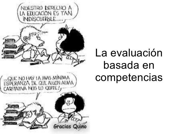 La evaluación basada en competencias