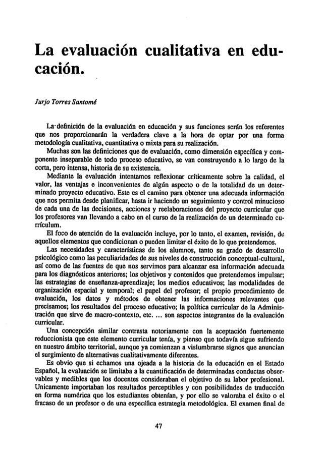 La evaluación cualitativa en edu cación. Jurjo Torres Santomé La-definición de la evaluación en educación y sus funciones ...