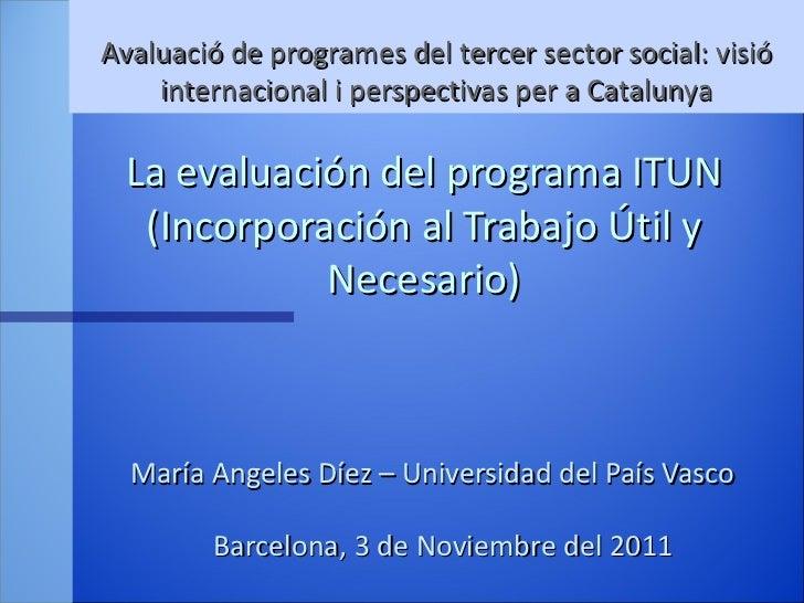 La evaluación del proyecto ITUN / María Ángeles Díez