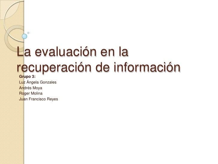 La evaluación en la recuperación de información