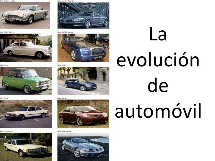 La evolución de automóvil<br />