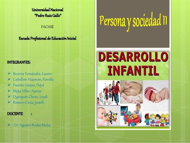 """UniversidadNacional """"PedroRuizGallo"""" FACHSE Escuela Profesional de EducaciónInicial INTEGRANTES:  Becerra Fernández, Luce..."""