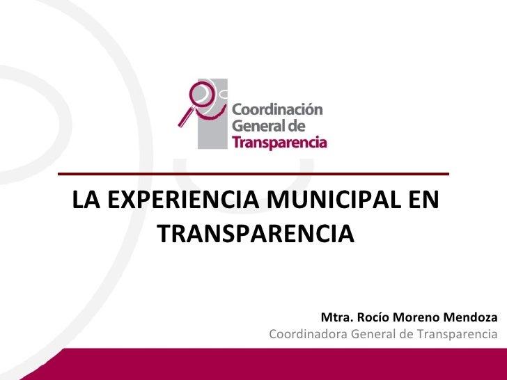 La experiencia municipal en transparencia rocio moreno