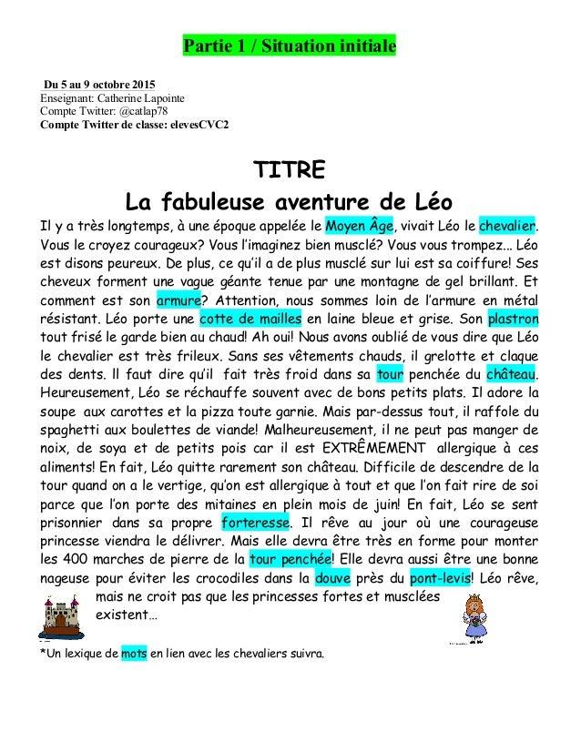 Partie 1 / Situation initiale    Du 5 au 9 octobre 2015 Enseignant: Catherine Lapointe Compte Twitter: @catlap78 Compte ...