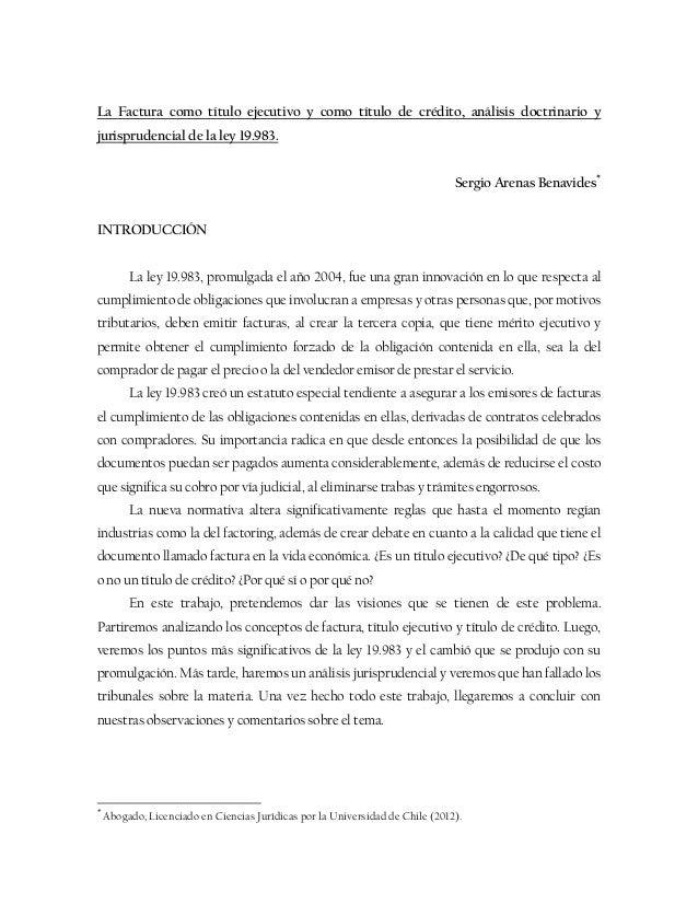 La factura como título ejecutivo y como título de crédito análisis doctrinario y jurisprudencial de la ley 19983