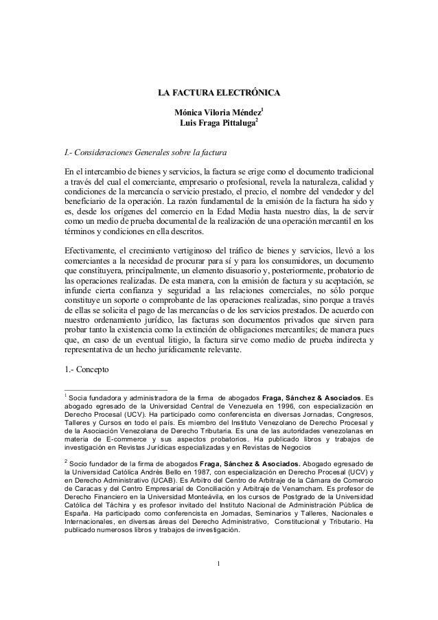 LA FACTURA ELECTRÓNICA                                 Mónica Viloria Méndez1                                  Luis Fraga ...