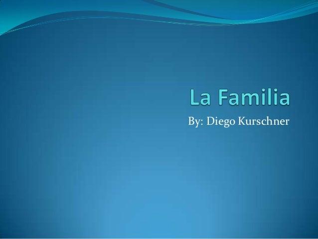 La familia Kyle Kurschner