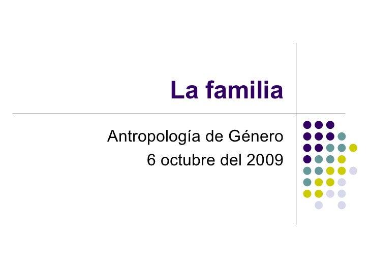 Género, familia y parentesco