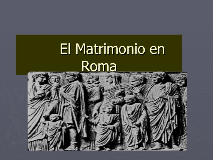 Matrimonio Derecho Romano Unam : La familia en el derecho romano