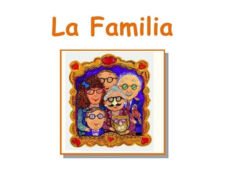 La Familia