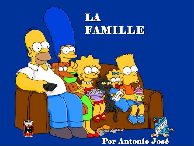 LAFAMILLE  Por Antonio José