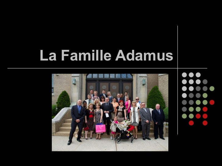 La Famille Adamus