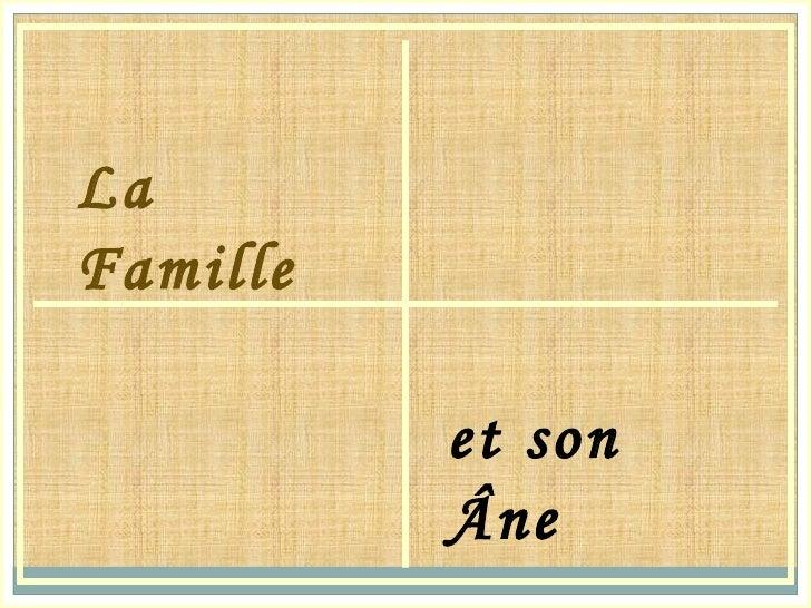 LaFamille          et son          Âne