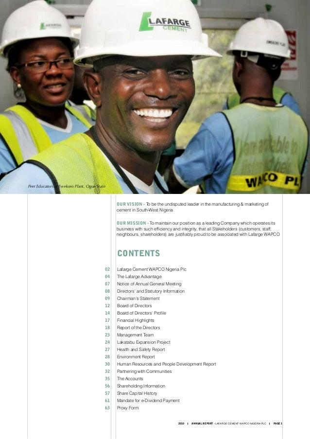 2010 ANNUAL REPORT - LAFARGE CEMENT WAPCO NIGERIA PLC PAGE 1  CONTENTS 02 Lafarge Cement WAPCO Nigeria Plc 04 The Lafar...