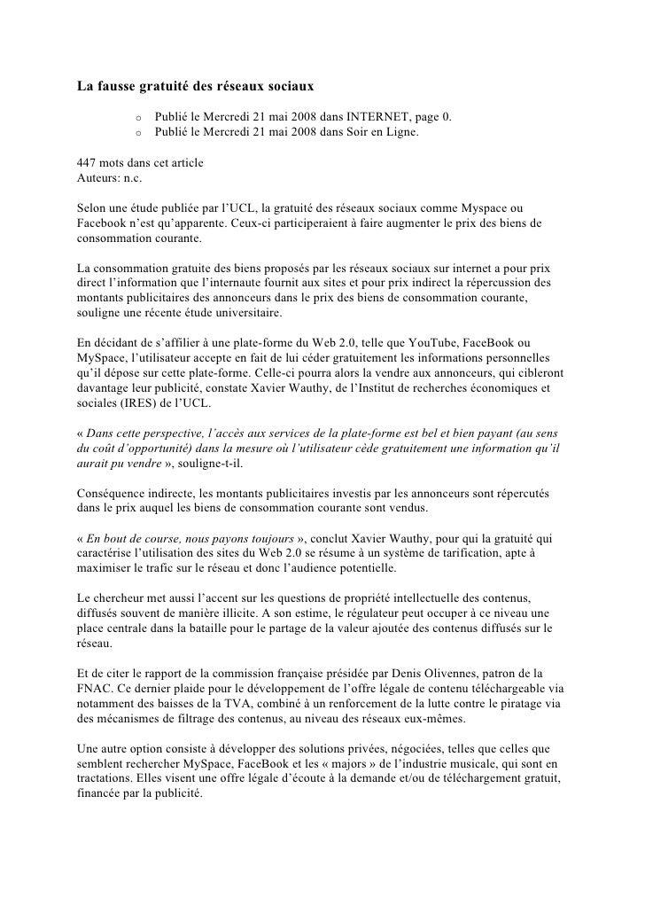 La fausse gratuité des réseaux sociaux                 Publié le Mercredi 21 mai 2008 dans INTERNET, page 0.            o ...