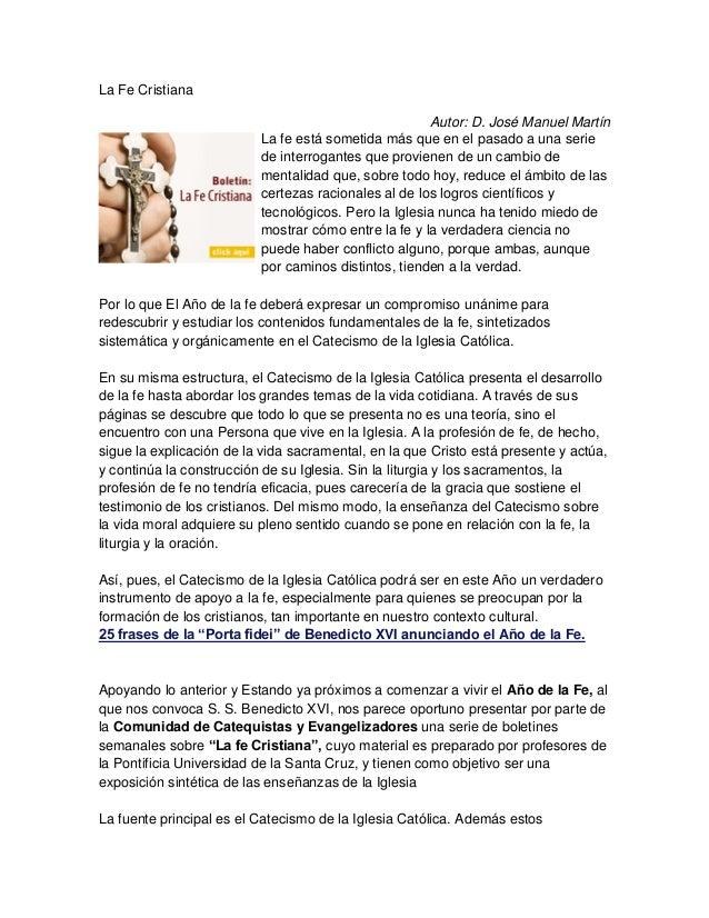 La Fe Cristiana                                                      Autor: D. José Manuel Martín                         ...