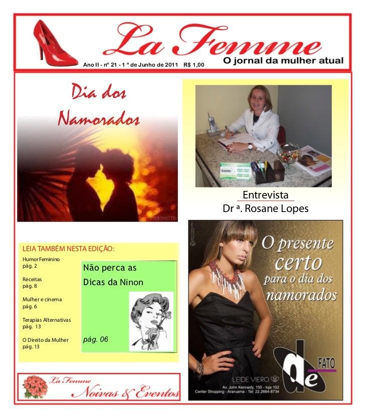 Ano II - nº 21 - 1 º de Junho de 2011 R$ 1,00                                                             ...