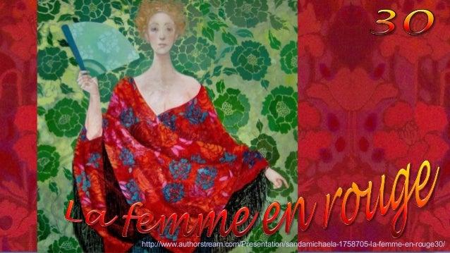 http://www.authorstream.com/Presentation/sandamichaela-1758705-la-femme-en-rouge30/