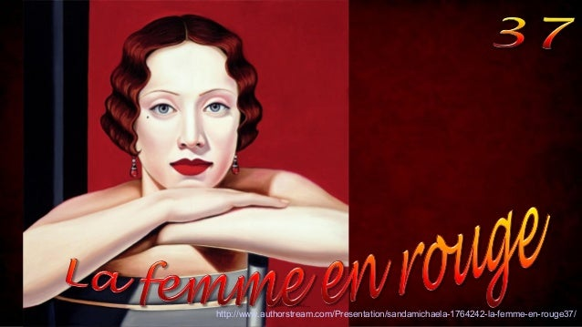 http://www.authorstream.com/Presentation/sandamichaela-1764242-la-femme-en-rouge37/