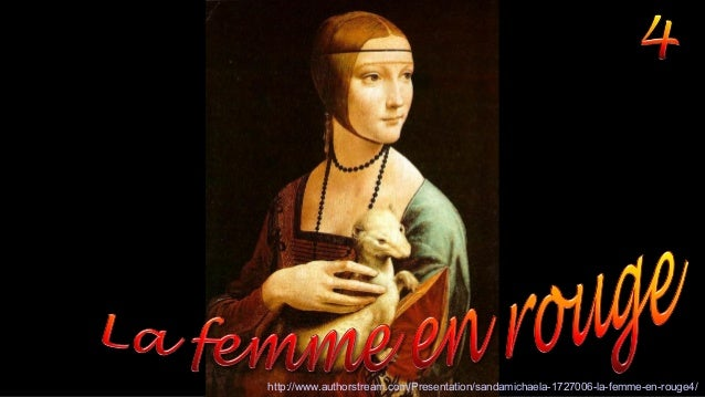 http://www.authorstream.com/Presentation/sandamichaela-1727006-la-femme-en-rouge4/
