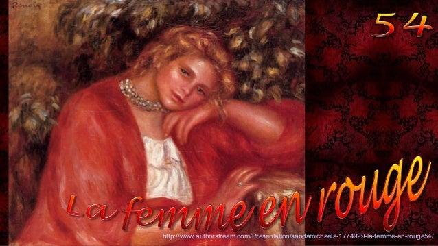 http://www.authorstream.com/Presentation/sandamichaela-1774929-la-femme-en-rouge54/